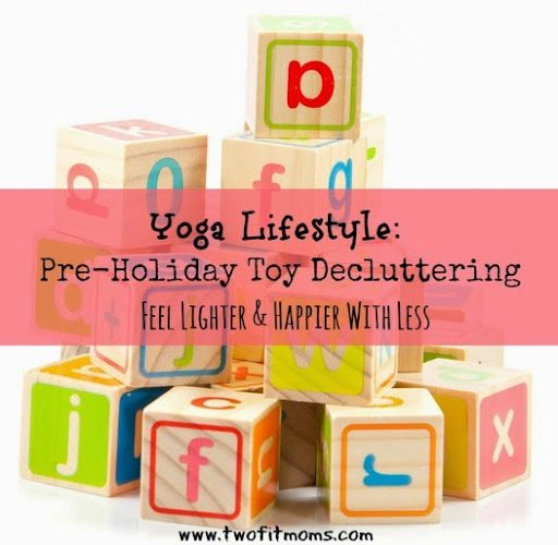 Yoga-Lifestyle25253A-Pre-Holiday-Toy-Decluttering.jpg